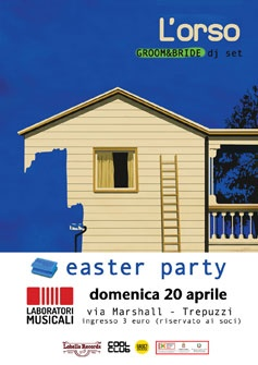 EASTER PARTY - L'ORSO